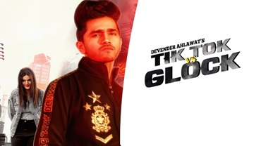 Tiktok vs Glock Lyrics - Devender Ahlawat