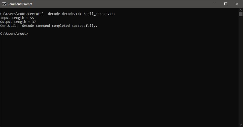 certutil -decode decode.txt hasil_decode.txt