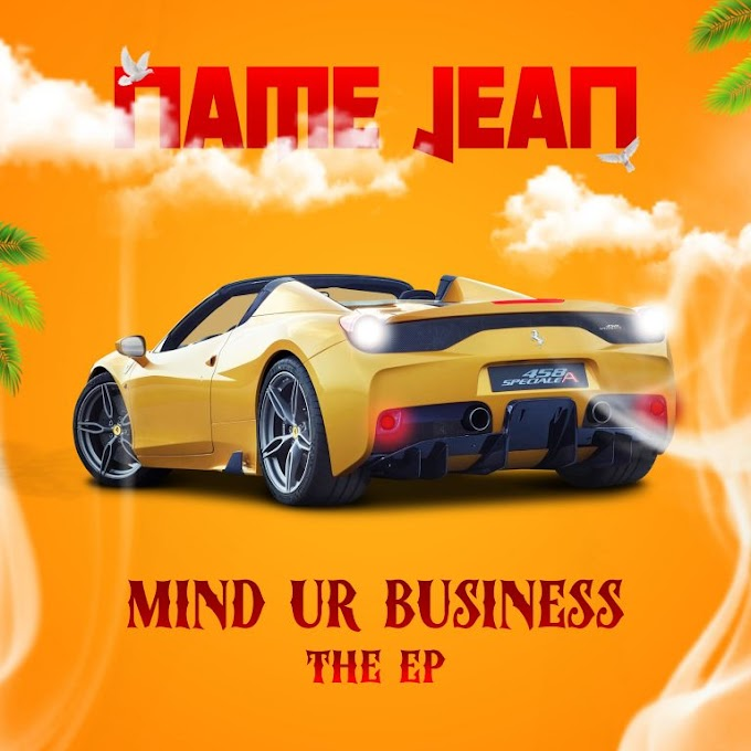 Name Jean – Mind Your Business [Full EP]