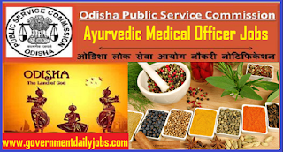 OPSC Medical Officer Recruitment 2018 | 221 Ayurvedic Medical Officer Posts