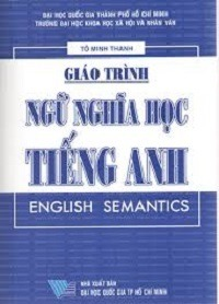 Giáo Trình Ngữ Nghĩa Học Tiếng Anh - Tô Minh Thanh