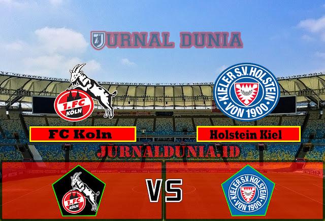 Prediksi FC Koln vs Holstein Kiel ,Rabu 26 May 2021 Pukul 23.30 WIB