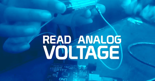 Program Arduino: Read Analog Voltage! | Kelas Robot
