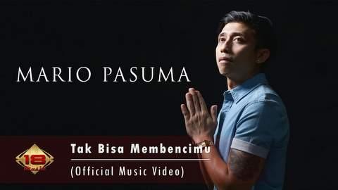 Lirik Lagu Mario Pasuma - Tak Bisa Membencimu