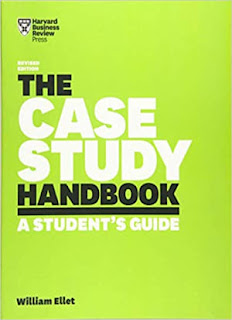 The Case Study Handbook, Revised Edition A Student's Guide