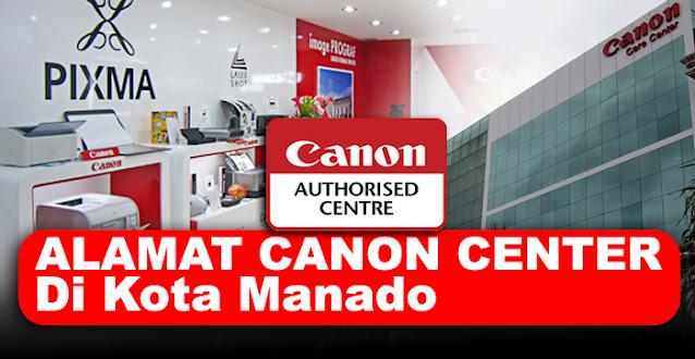 canon center, canon center manado, canon service center manado, service center canon manado, alamat service printer canon manado, service center resmi printer canon manado, canon printer service center manado