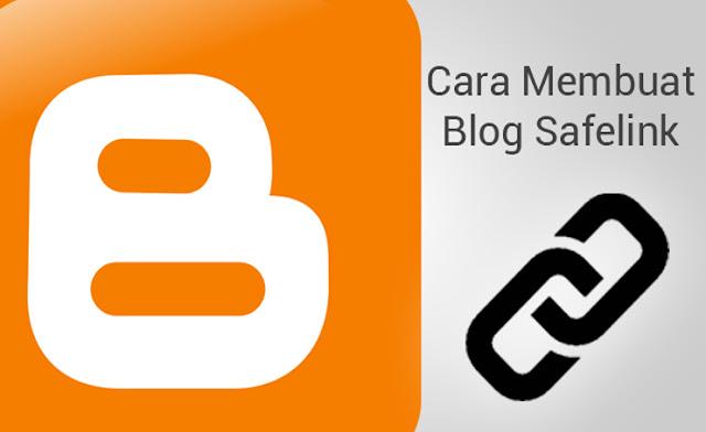 Cara membuat Blog Safelink Sendiri