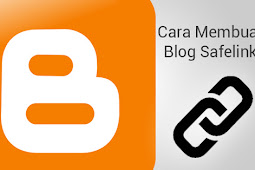 Cara Membuat Blog Safelink Sendiri (Ternyata Sangat Mudah)