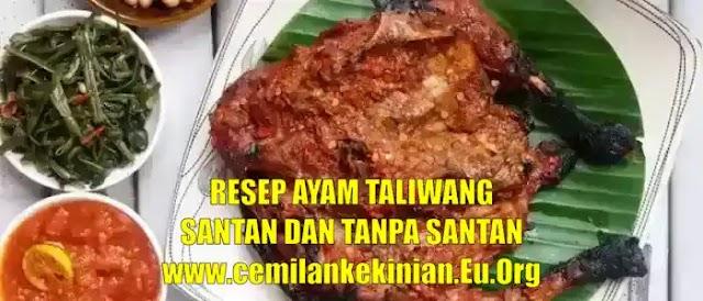 Resep Ayam Taliwang Santan dan Tanpa Santan