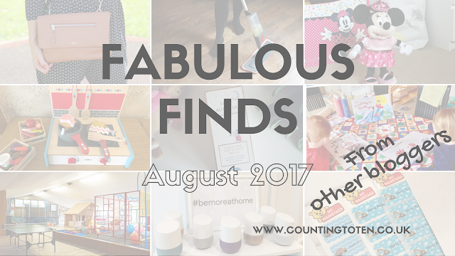 A collage of 9 photographs as seen throughout this post with text over the top saying Fabulous Finds from other bloggers August 2017