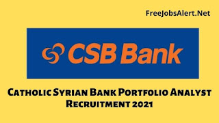 Catholic Syrian Bank Portfolio Analyst Recruitment 2021