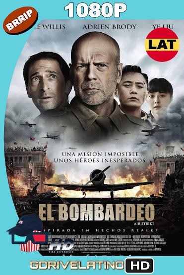 El Bombardeo (2018) BRRip 1080p Latino-Ingles MKV