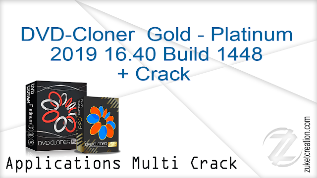 DVD-Cloner Gold – Platinum 2019 16.40 Build 1448 + Crack   |  254 MB