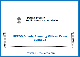 HPPSC Shimla Planning Officer Exam Syllabus