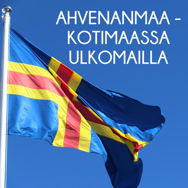Ahvenanmaa - kotimaassa ulkomailla!