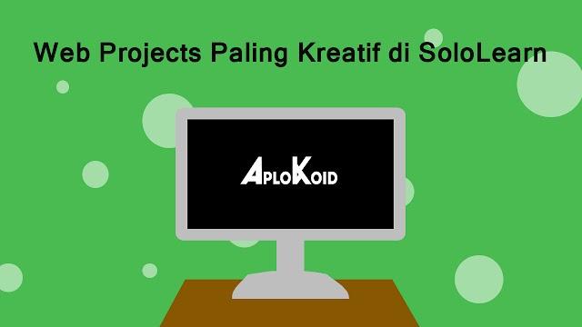 15+ Web Projects Paling Kreatif di SoloLearn