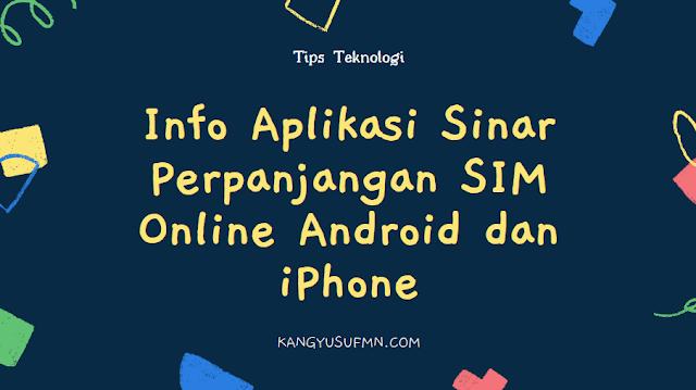 Info Aplikasi Sinar Perpanjangan SIM Online Android dan iPhone