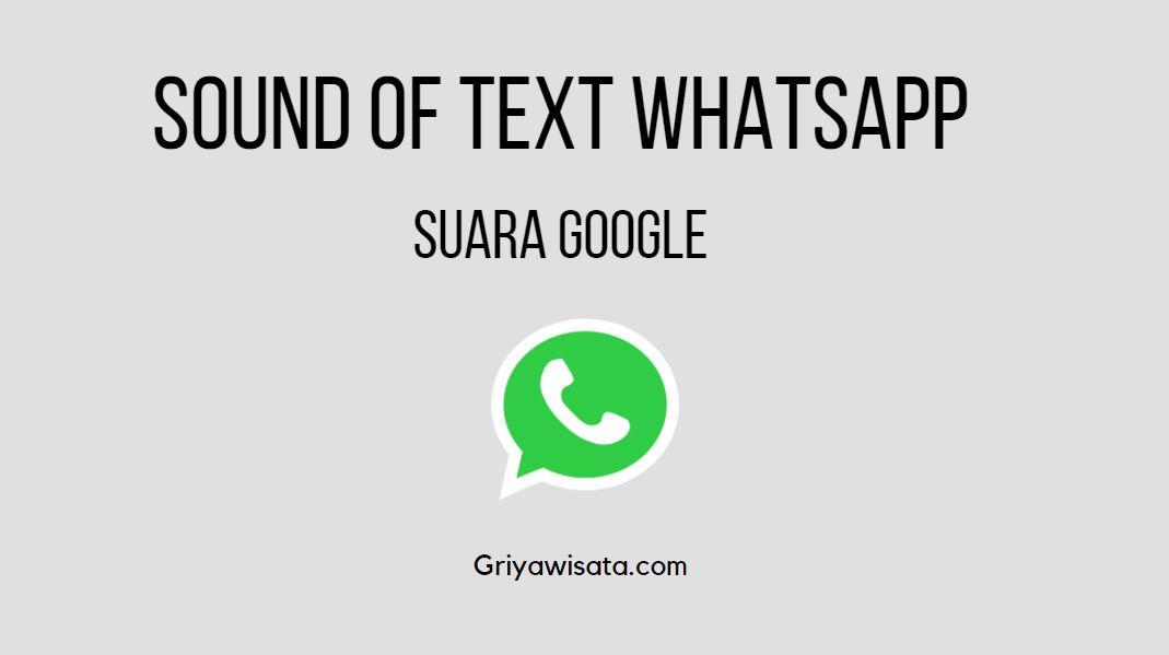 Sound of text whatsapp suara Google