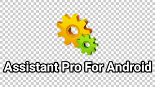 download aplikasi assistant pro for android v23.31 apk
