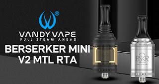 Vandy Vape Berserker Mini V2 MTL RTA