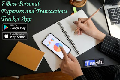 7 Best Personal Expenses and Transactions Tracker App