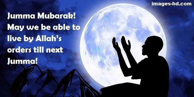 May we live till next jumma, jumma Mubarak