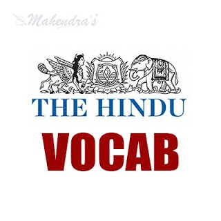 The Hindu Vocabulary For IBPS PO/Clerk | 11-10-18