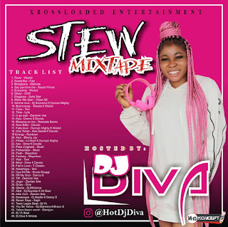 """Xbossloaded """"Stew mix""""  Hosted by Dj Diva"""