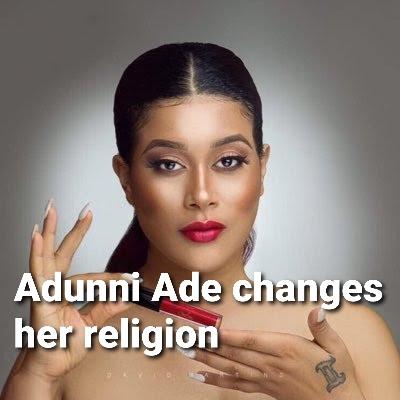 Adunni ade religion is islam,adunni ade muslim,