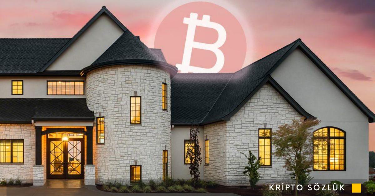 Borsadan Aldığınız Bitcoin İle Ev Satın Alınabilir mi