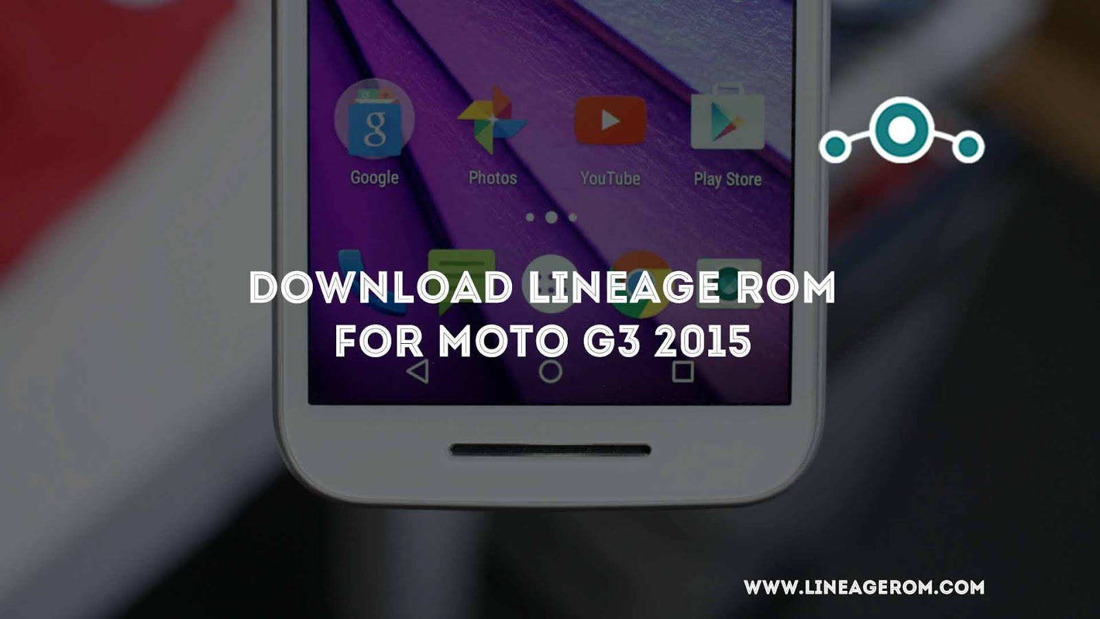 ROM] Download Lineage OS Moto G3 2015 Nougat 7 1 1 [osprey