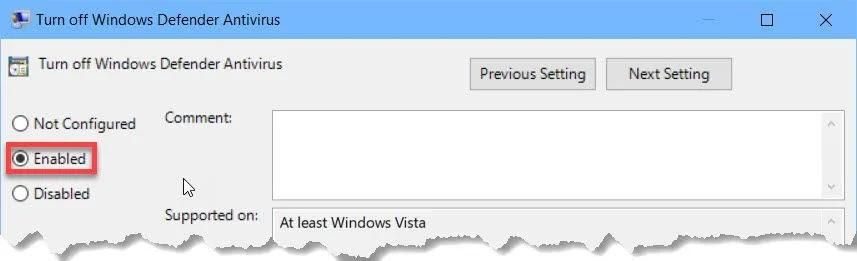 Turn Off Windows Defender Antivirus enabled