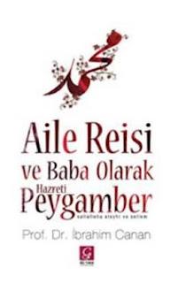 Aile Reisi ve Baba Olarak Hazreti Peygamber - EPUB PDF İndir - İbrahim Canan