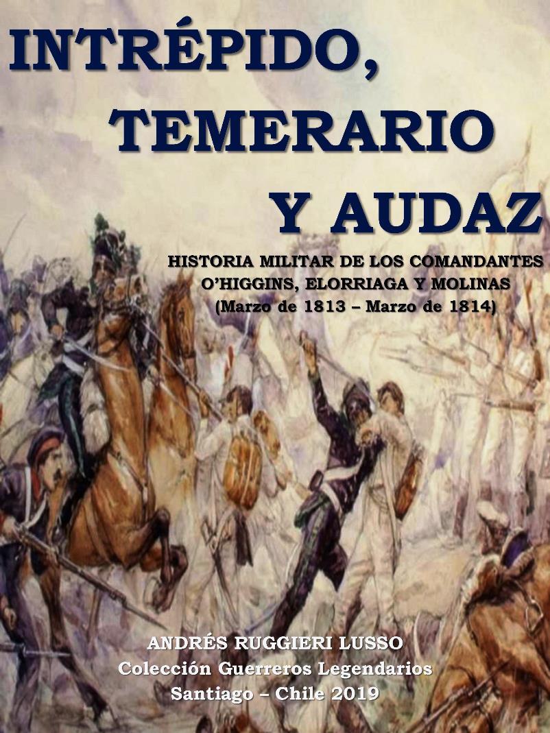 Intrépido, Temerario y Audaz – Andrés Ruggieri Lusso