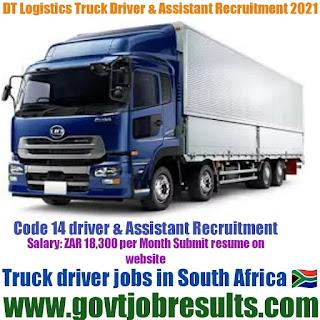 DT logistics Truck Driver and Assistant Recruitment 2021-22