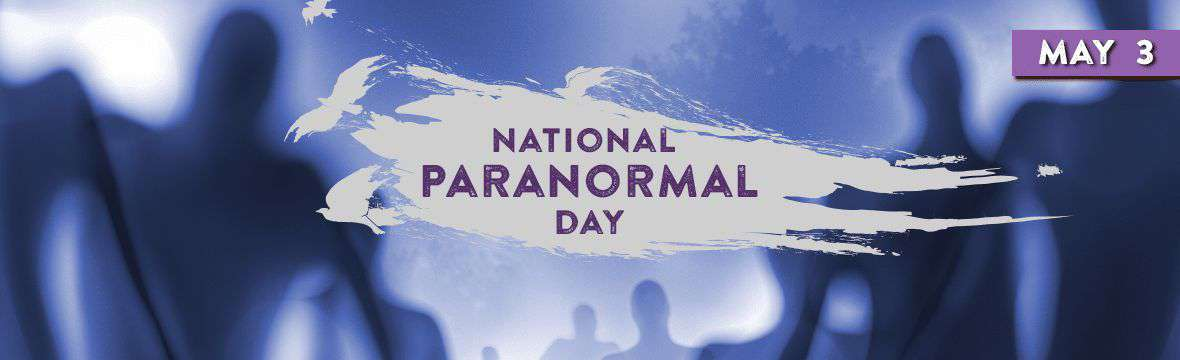 National Paranormal Day Wishes Photos