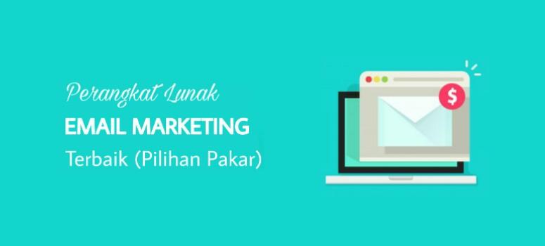 10 Tools Email Marketing Terbaik (Pilihan Pakar)