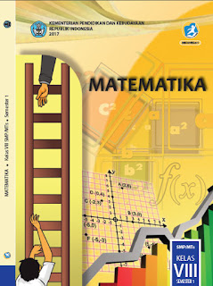 Buku Siswa Kelas 8 Matematika Semester 1 Kurikulum 2013 Revisi 2017