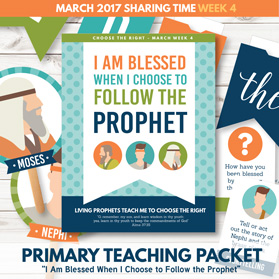 https://www.theredheadedhostess.com/product/primary-sharing-time-2017-blessed-choose-follow-prophet-march-week-4/