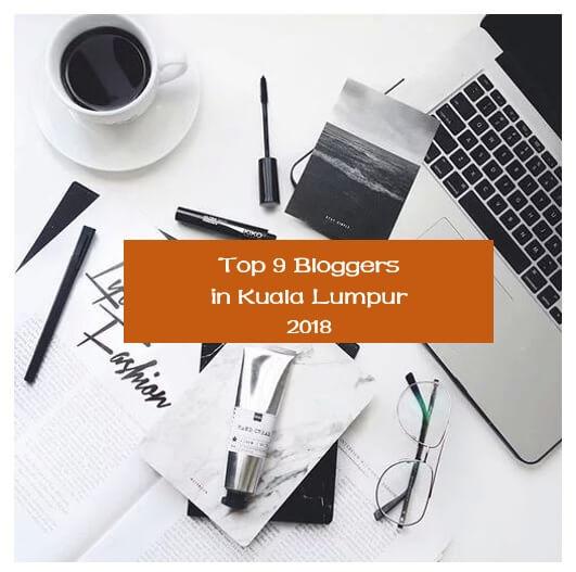 Top 9 bloggers di Kuala Lumpur 2018