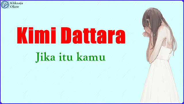 Lirik dan Terjemahan HAPPY BIRTHDAY - Kimi Dattara Bajasa Indonesia