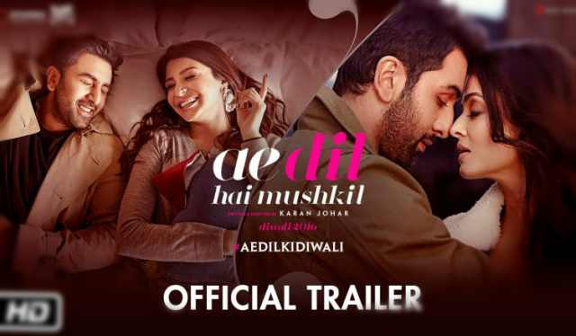 Ae Dil Hai Mushkil Movie Trailer