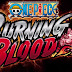 One Piece: Burning Blood | Review