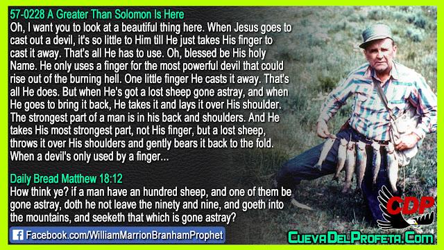 When He's got a lost sheep gone astray - William Branham