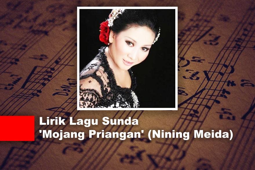 Lirik Lagu Sunda 'Mojang Priangan' (Nining Meida)