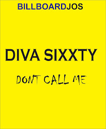 NO. 12: Dont Call Me- DIVA SIXXTY⬇️