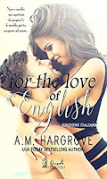 http://lacasadeilibridisara.blogspot.com/2019/06/recensione-for-love-of-english-di-am.html