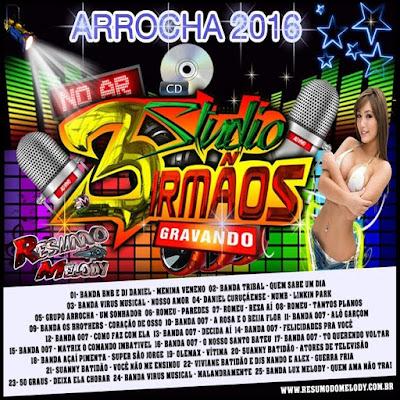 Cd Arrocha 2016 - Studio 3 Irmãos