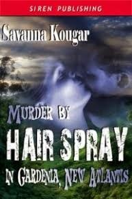 Murder by Hair Spray in Gardenia, New Atlantis