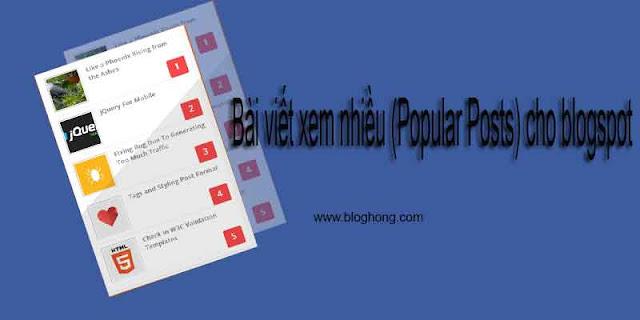 Bài viết xem nhiều siêu đẹp cho blogspot